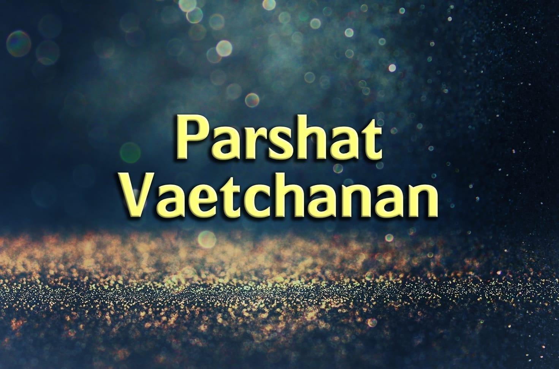Photo of Parshat Va'etchanan