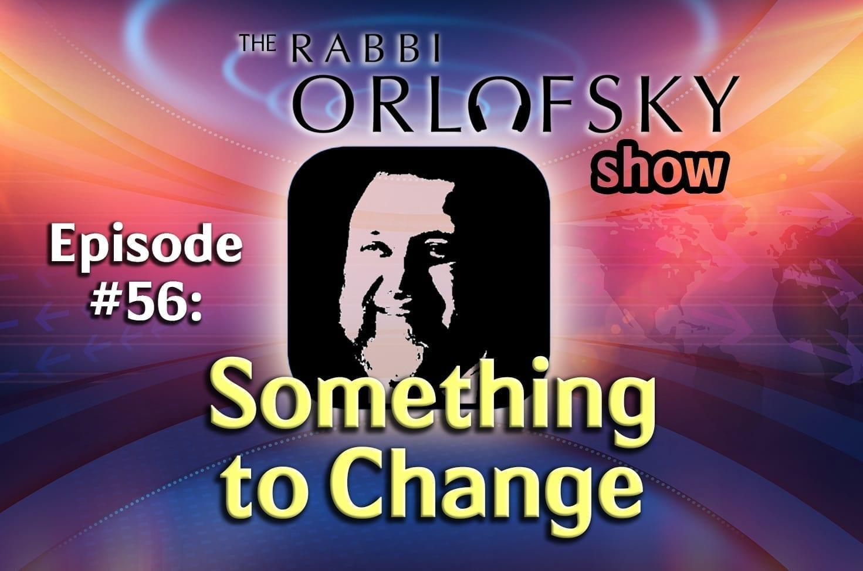 Photo of Podcast Ep. 56 – Something to Change